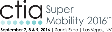 CTIA2016 SuperMobility Week 2016 en Las Vegas
